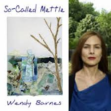So-Called Mettle by Wendy Barnes – Finishing Line Press