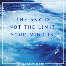 lynette simeone quote the sky is not the limit your mind is