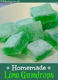 homemade lime gum drops recipe whats