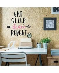 Big Savings For Girls Dance Wall Decals Eat Sleep Dance Repeat Quote Vinyl Lettering Home Decor For Girl S Bedroom Bathroom Dance Studio