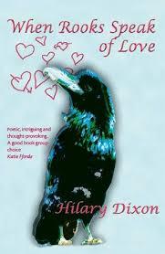 When Rooks Speak of Love: Amazon.co.uk: Dixon, Hilary: 9781904529422: Books