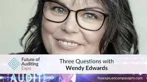 Three Questions With… Wendy Edwards - The Auditor
