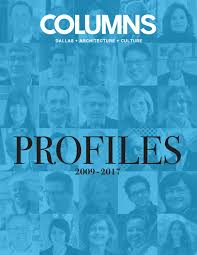 Profiles, reprinted from 'Columns' magazine by AIA Dallas - issuu