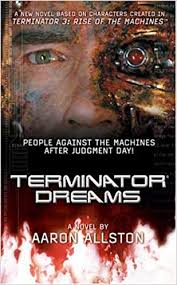 Terminator 3: Terminator Dreams: Aaron Allston: 9780765349101 ...