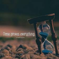 inspirational positive quotes time proves everything success