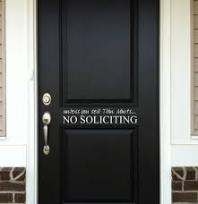 No Soliciting Wall Decal No Soliciting Wall Decals French Provincial Dresser Makeover