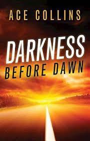 Darkness Before Dawn   Cokesbury