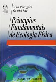 Principios Fundamentais de Ecologia Fisica: Abel Rodrigues Gabriel Pita:  9789897590306: Amazon.com: Books
