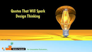 quotes that will spark design thinking