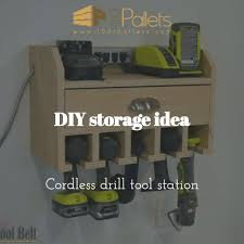 Diy Brilliant Cordless Tool Station You Can Make With Plans Directions 1001 Pallets