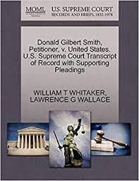 Donald Gilbert Smith, Petitioner, v. United States. U.S. Supreme ...