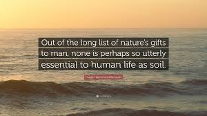 "hugh hammond bennett quote ""out of the long list of nature s"