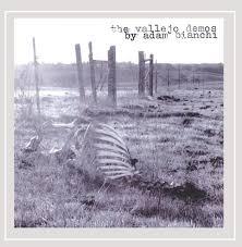 Adam Bianchi - The Vallejo Demos By Adam Bianchi - Amazon.com Music