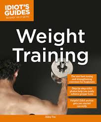 Weight Training by Abby Fox: 9781615644193   PenguinRandomHouse.com: Books