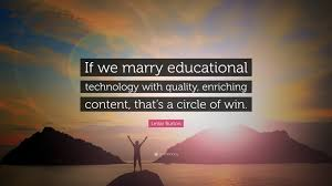 """levar burton quote """"if we marry educational technology"""