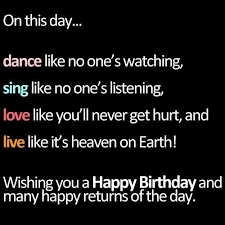 happy birthday inspirational quotes sayings happy birthday