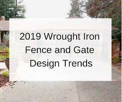 2019 Iron Gate Fence Design Trends Irish Iron