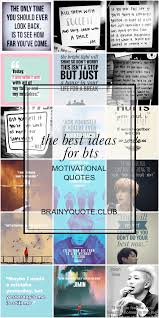 the best ideas for bts motivational quotes best quotes collection