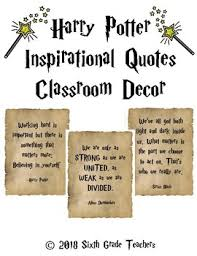harry potter inspirational quotes classroom decor by sixth grade