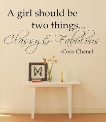 A Girl Should Be Two Things Classy Fabulous Coco Chanel Quote Wall Decal Wall Quotes Decals Vinyl Wall Wall Decals