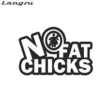 Langru No Fat Chicks Vinyl Decal Sticker Car Styling Window Wall Car Bumper Dope Funny Decorate Jdm Jdm Style No Fat Chickscar Bumper Aliexpress