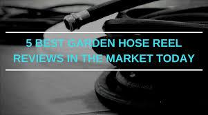 5 best garden hose reel reviews in the