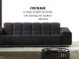 Amazon Com Courage Is Being Scared To Death John Wayne Vinyl Wall Decal Home Kitchen