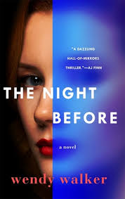 The Night Before by Wendy Walker – Home Sweet Houser
