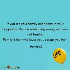 if you see your family no quotes writings by harshala