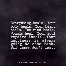 your happiness is always going to come back healing quotes words