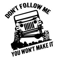 2020 15 16 7cm Dont Follow Me Adventure Brave Manly Style Car Sticekr Laptop Sticker Ca 293 From Zhangchao188 0 34 Dhgate Com