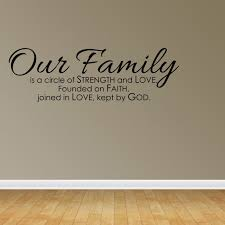 Wall Decal Quote Our Family Is A Circle Of Strength And Love Founded On Jr907 Walmart Com Walmart Com