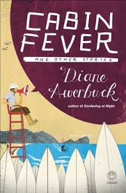 Cabin Fever And Other Stories By Diane Awerbuck