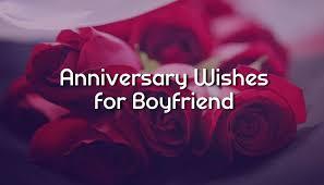 anniversary wishes for boyfriend r tic messages wishesmsg