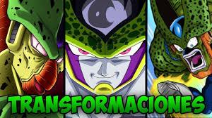 todas las transformaciones de cell explicacion dbz