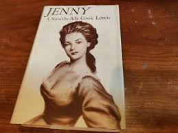 JENNY by Ada Cook Lewis, 1956 1st edition hardcover dust jacket ...
