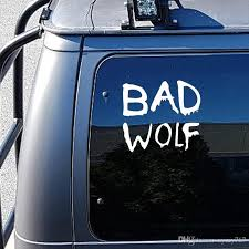 2020 Cool Graphics Car Stying Doctor Who Bad Wolf Vinyl Window Car Truck Sticker Decal Funny Jdm 13 11 5cm From Xymy767 1 21 Dhgate Com