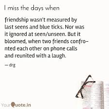 friendship wasn t measure quotes writings by durga manek