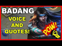 badang all voice quotes mobile legends
