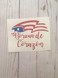 Boricua De Corazon Decal Boricua Decal Puerto Rico Car Decal Boricua Sticker Puerto Rican Adhesive Vinyl Vinyl Decal For Cars Custom Decals Handmade Etsy