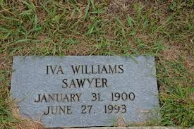 Iva Williams Sawyer (1900-1993) - Find A Grave Memorial