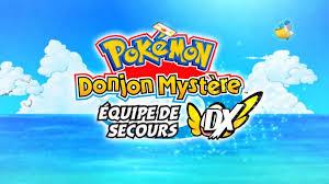 Pokemon Donjon Mystère équipe de secours DX, quel starter choisir ...