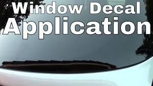 How To Apply A Vinyl Die Cut Decal To A Car Window Youtube