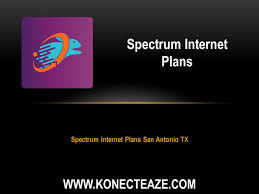 Spectrum Internet Plans San Antonio TX ...