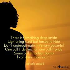 There is something deep i... | Quotes & Writings by aakash prasad |  YourQuote