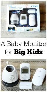 A Baby Monitor For Big Kids Making Of A Mom