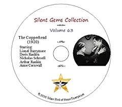 "Amazon.com: DVD ""The Copperhead"" (1920) Lionel Barrymore, Anne  Cornwall,Classic Silent Drama: Lionel Barrymore, Doris Rankin, Nicholas  Schroell, Arthur Rankin, Anne Cornwall, Charles Maigne: Movies & TV"