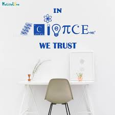 We Trust Science Wall Sticker Technical Invention And Discovery Home Decor Kids Room Nursery Office Removable Vinyl Murals Yt828 Wall Stickers Aliexpress