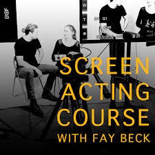 Screen Acting Course with Fay Beck at Actors Door Studio event tickets from  TicketSource