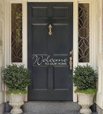Hey I Found This Really Awesome Etsy Listing At Https Www Etsy Com Listing 95682698 Vinyl Entrance Door Welcom Front Door Decal Front Door Front Door Colors